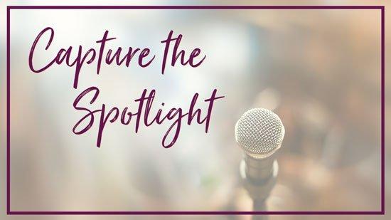 Capture the Spotlight